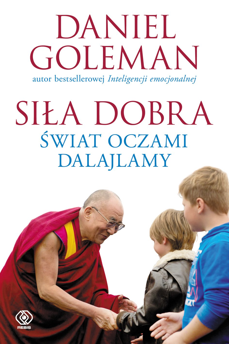 Siła dobra. Świat oczami Dalajlamy - Ebook (Książka na Kindle) do pobrania w formacie MOBI