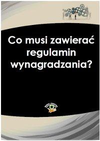 Co musi zawierać regulamin wynagradzania? - Ebook (Książka PDF) do pobrania w formacie PDF