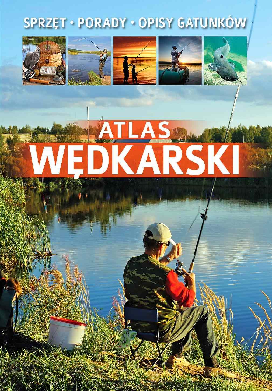 Atlas wędkarski - Ebook (Książka PDF) do pobrania w formacie PDF