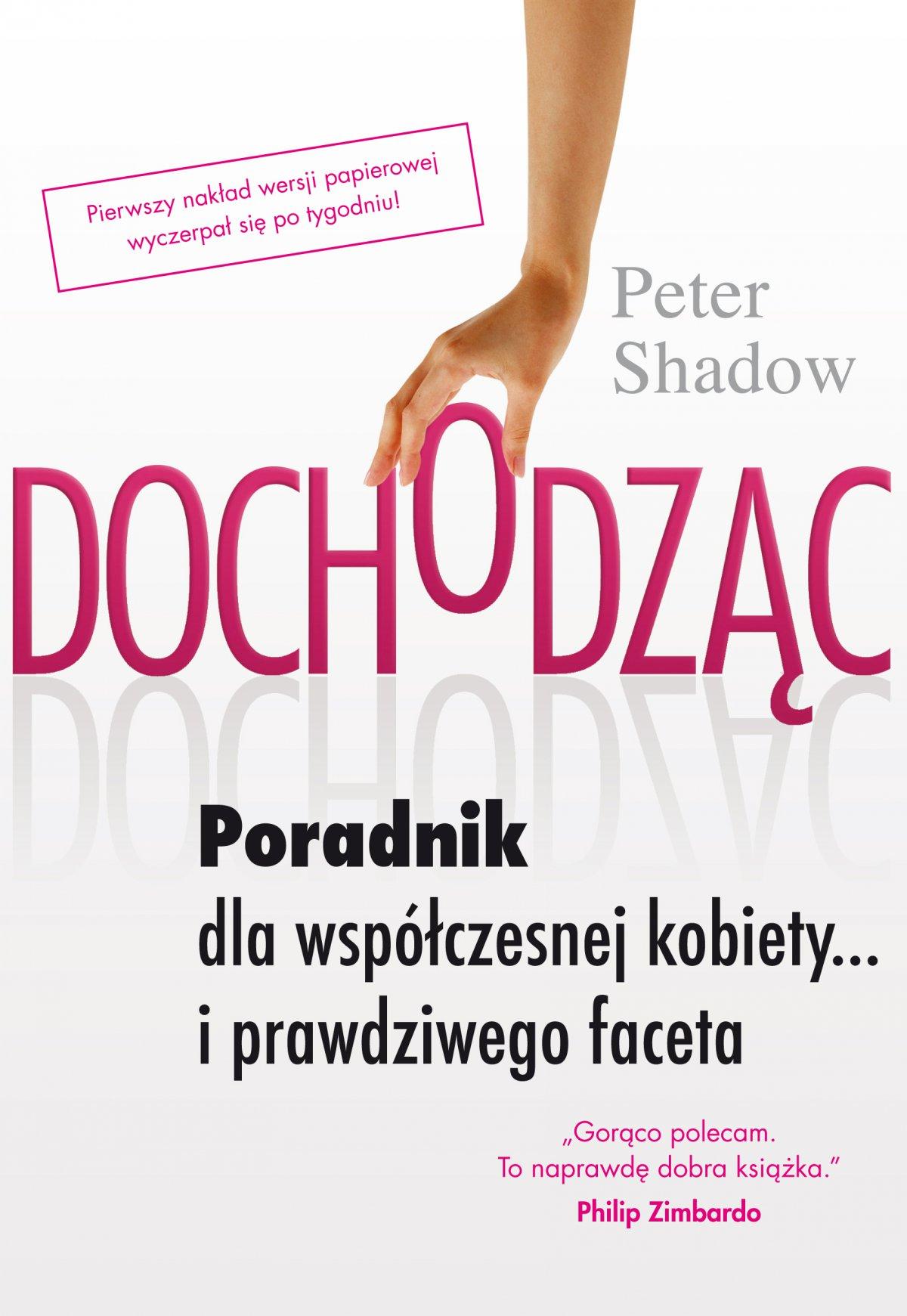 Dochodząc. Poradnik dla współczesnej kobiety…i prawdziwego faceta - Ebook (Książka na Kindle) do pobrania w formacie MOBI