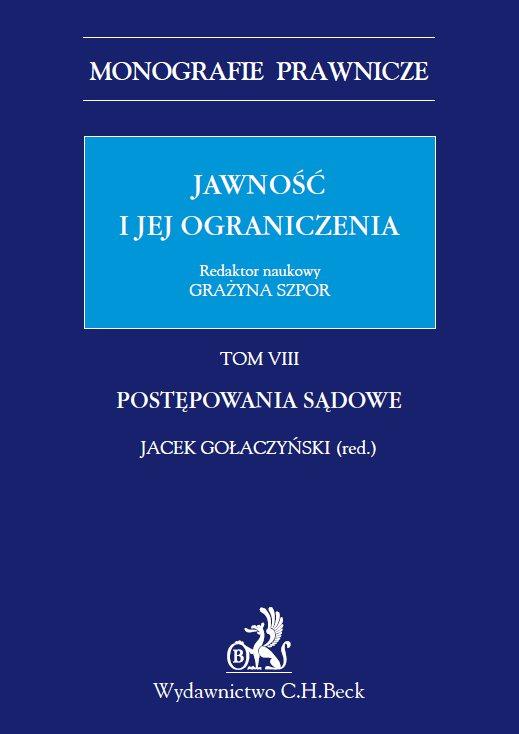 Jawność i jej ograniczenia. Postępowanie sądowe. Tom 8 - Ebook (Książka PDF) do pobrania w formacie PDF