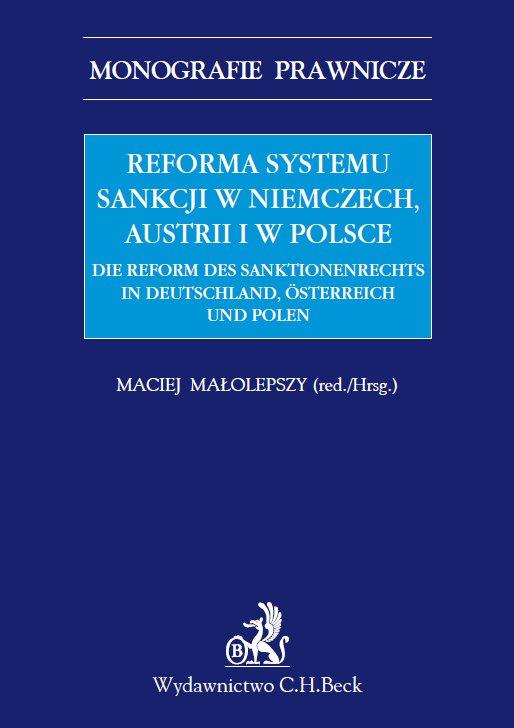 Reforma systemu sankcji w Niemczech, Austrii i w Polsce - Ebook (Książka PDF) do pobrania w formacie PDF