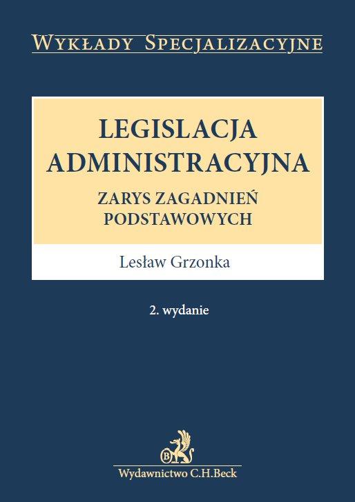 Legislacja administracyjna. Wydanie 2 - Ebook (Książka PDF) do pobrania w formacie PDF