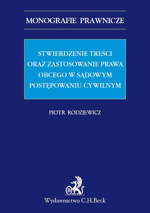 Stwierdzenie treści oraz zastosowanie prawa obcego w sądowym postępowaniu cywilnym - Ebook (Książka PDF) do pobrania w formacie PDF