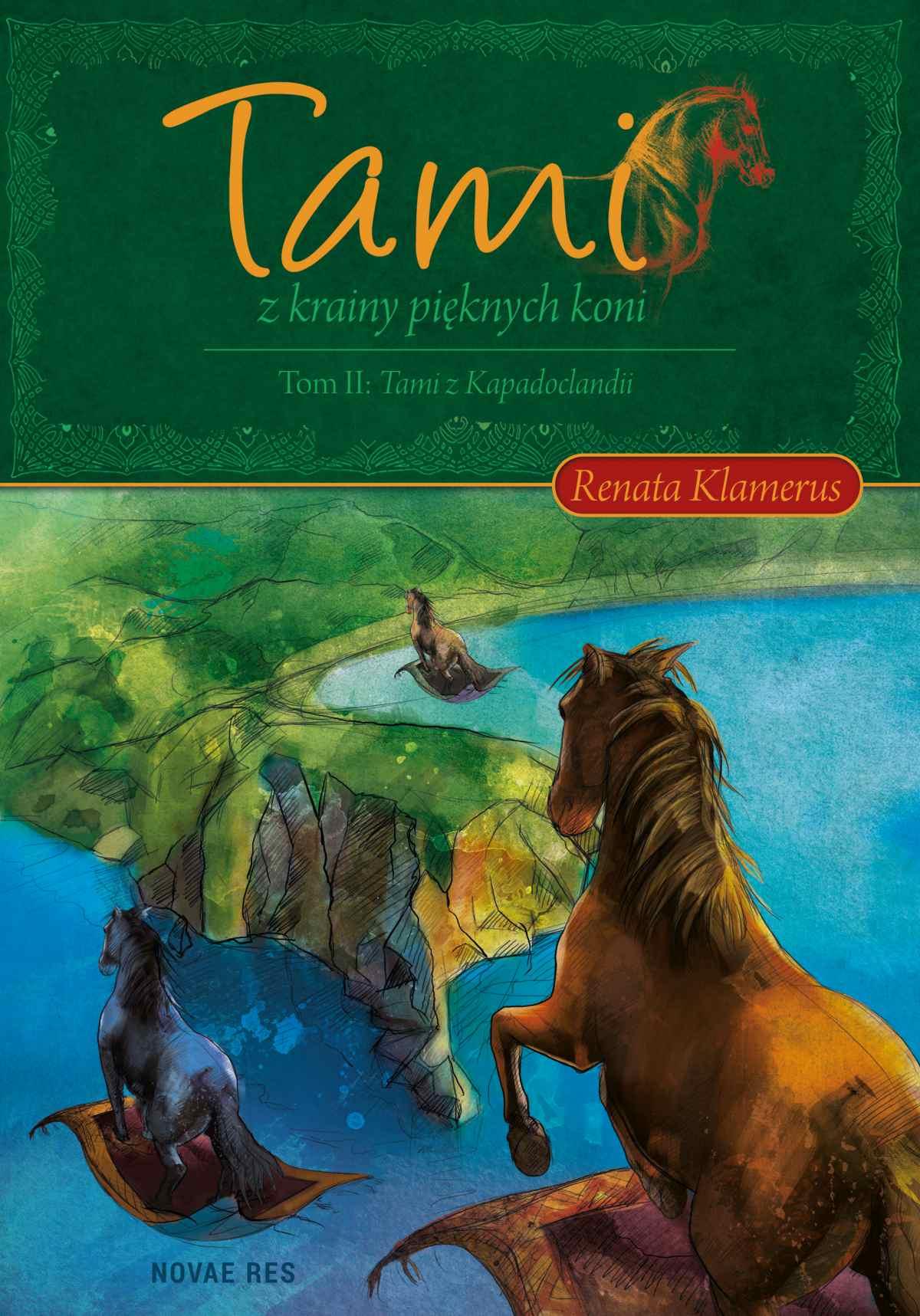 Tami z Krainy Pięknych Koni. Tom II: Tami z Kapadoclandii - Ebook (Książka na Kindle) do pobrania w formacie MOBI