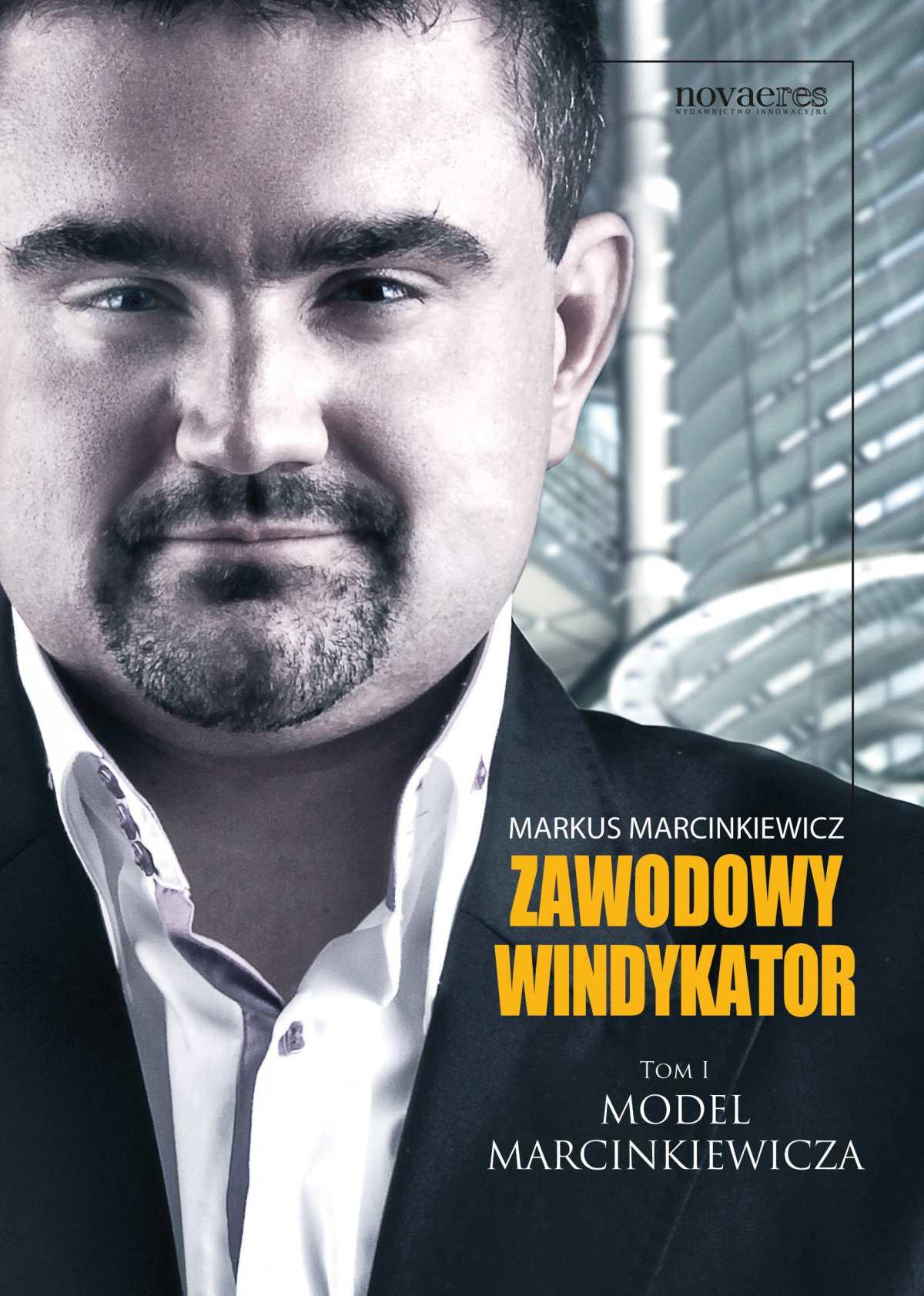 Zawodowy windykator. Tom I. Model Marcinkiewicza - Ebook (Książka EPUB) do pobrania w formacie EPUB