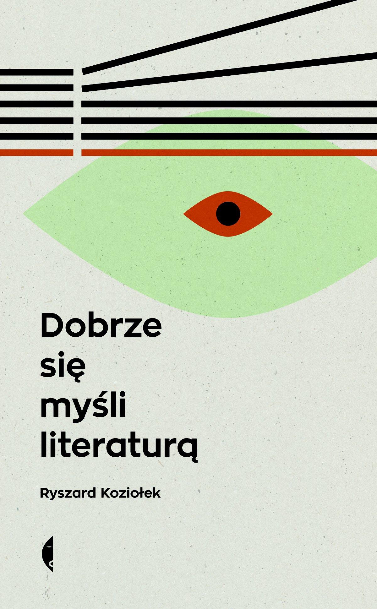 Dobrze się myśli literaturą - Ebook (Książka na Kindle) do pobrania w formacie MOBI
