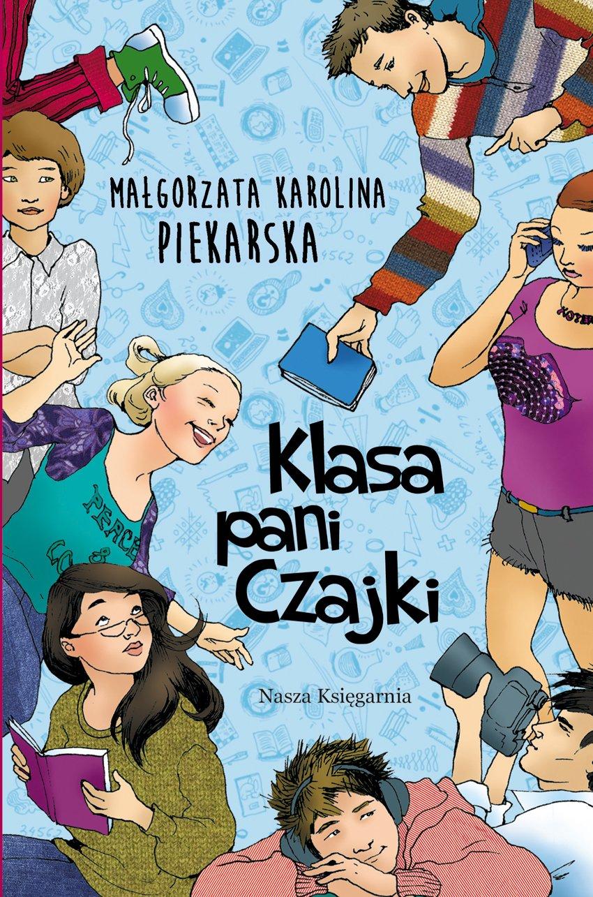 Klasa pani Czajki - Ebook (Książka na Kindle) do pobrania w formacie MOBI