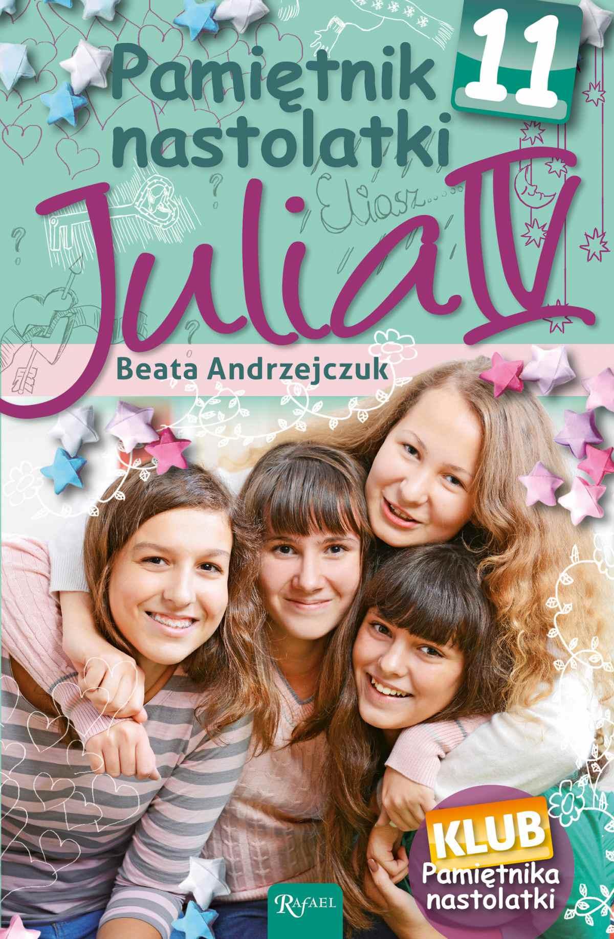 Pamiętnik nastolatki 11. Julia IV - Ebook (Książka EPUB) do pobrania w formacie EPUB