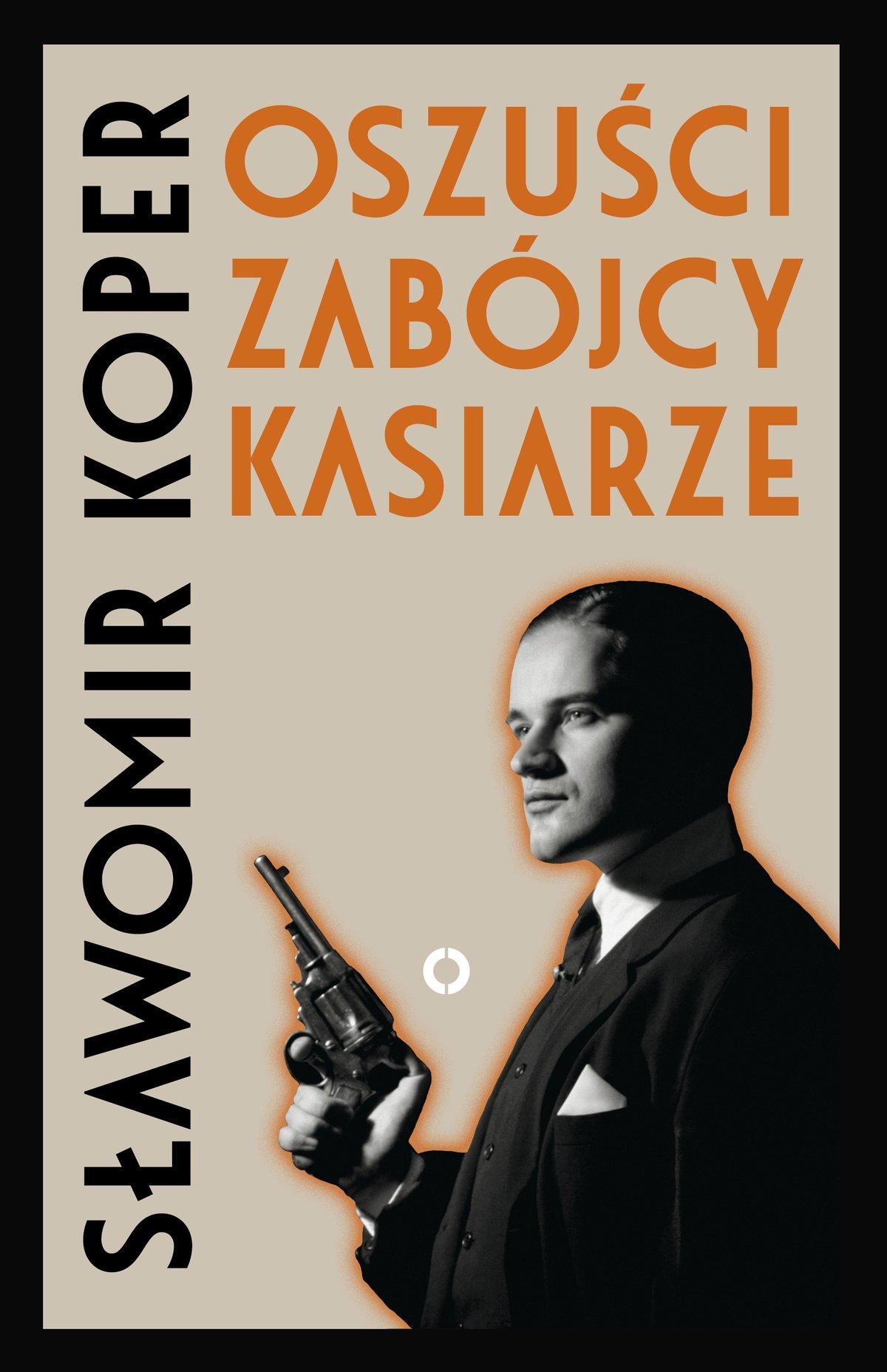 Oszuści, zabójcy, kasiarze - Ebook (Książka na Kindle) do pobrania w formacie MOBI