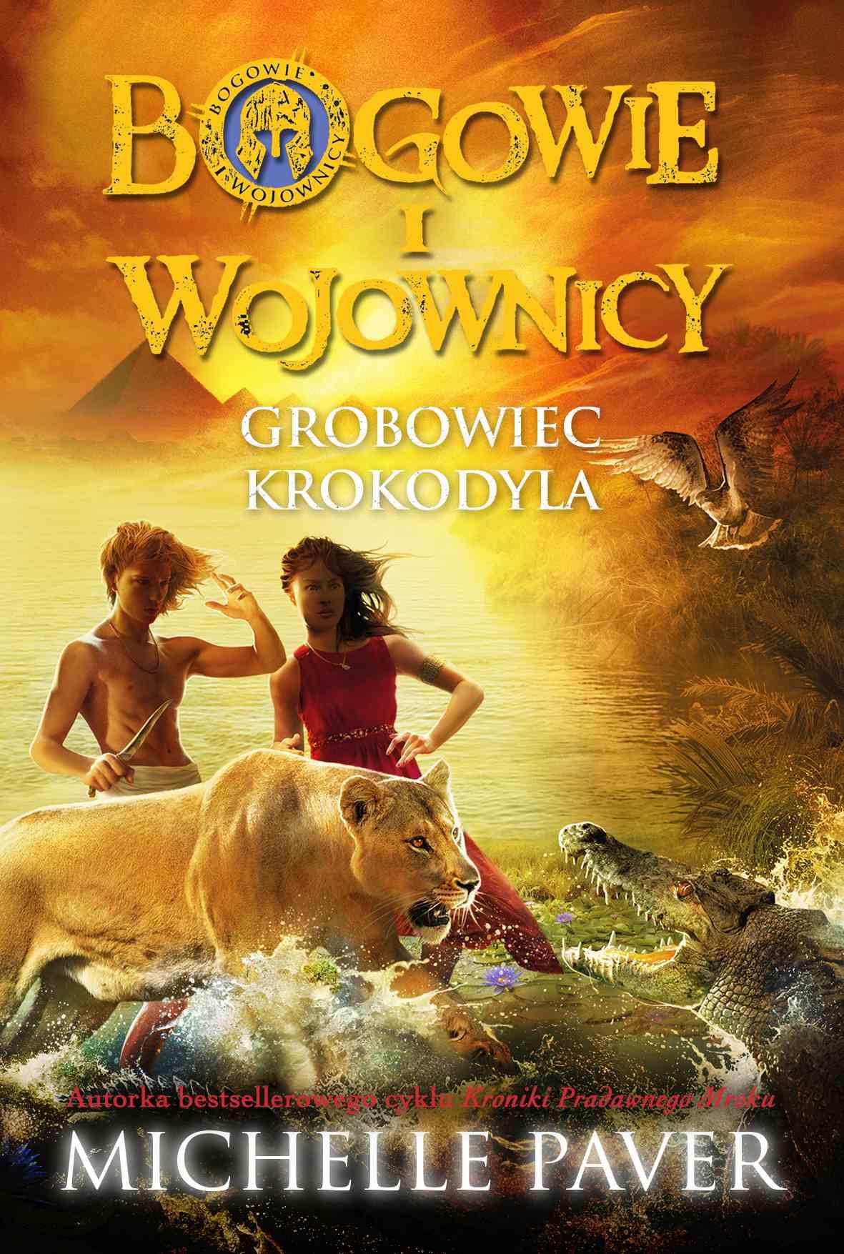 Bogowie i wojownicy. Tom 4. Grobowiec krokodyla - Ebook (Książka na Kindle) do pobrania w formacie MOBI