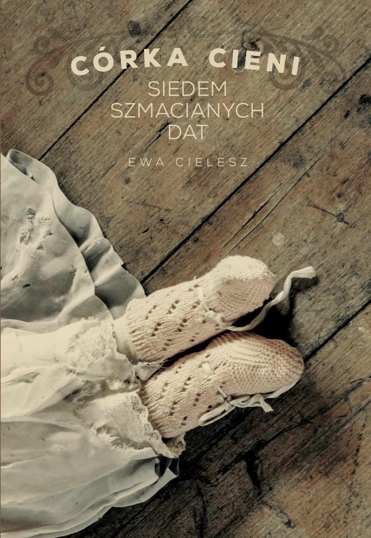 Córka cieni cz.1 Siedem szmacianych dat - Ebook (Książka na Kindle) do pobrania w formacie MOBI