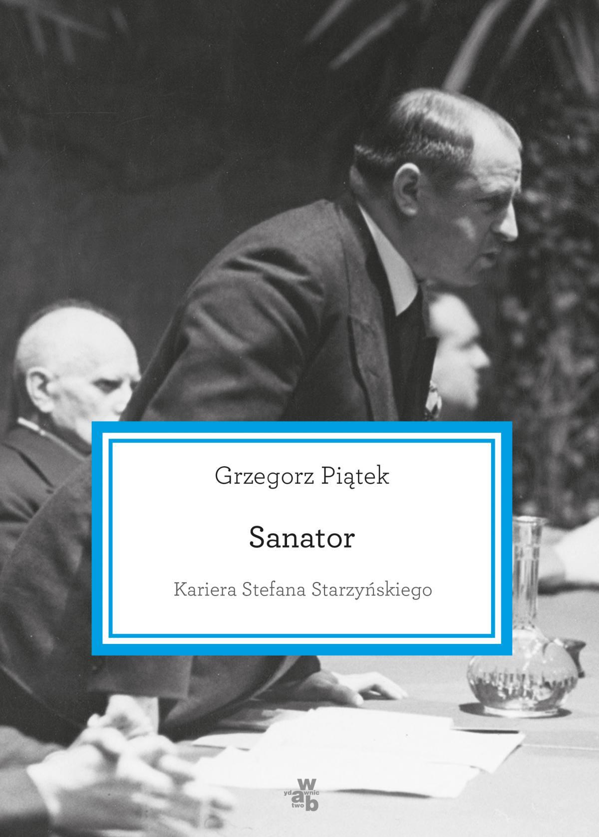 Sanator. Kariera Stefana Starzyńskiego - Ebook (Książka EPUB) do pobrania w formacie EPUB