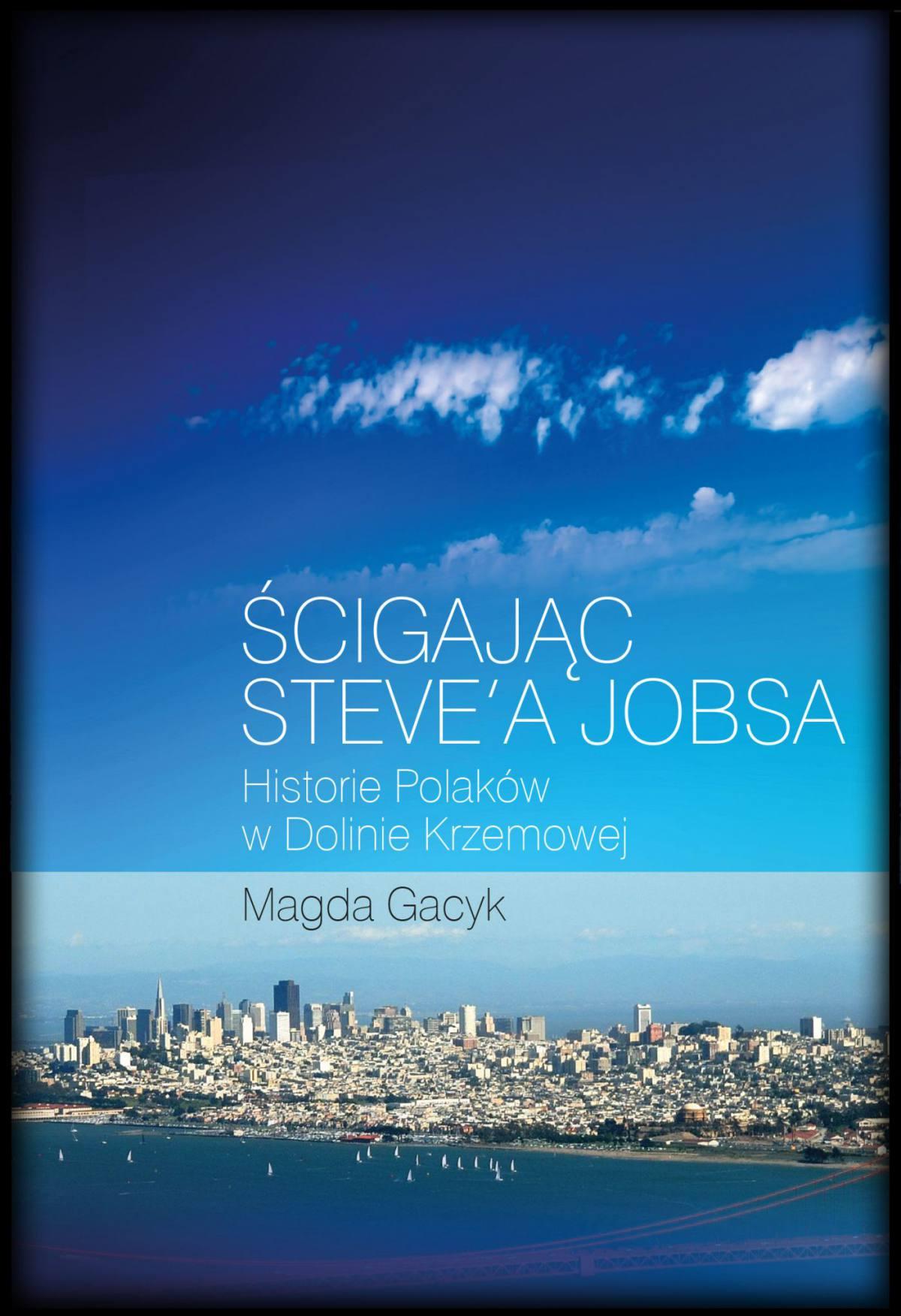 Ścigając Steve'a Jobsa - Ebook (Książka EPUB) do pobrania w formacie EPUB