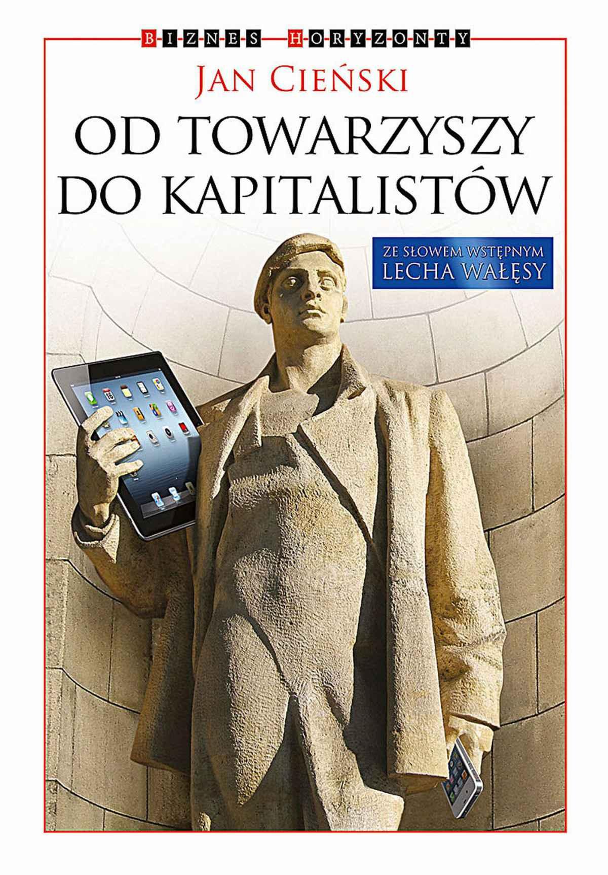 Od towarzyszy do kapitalistów - Ebook (Książka EPUB) do pobrania w formacie EPUB