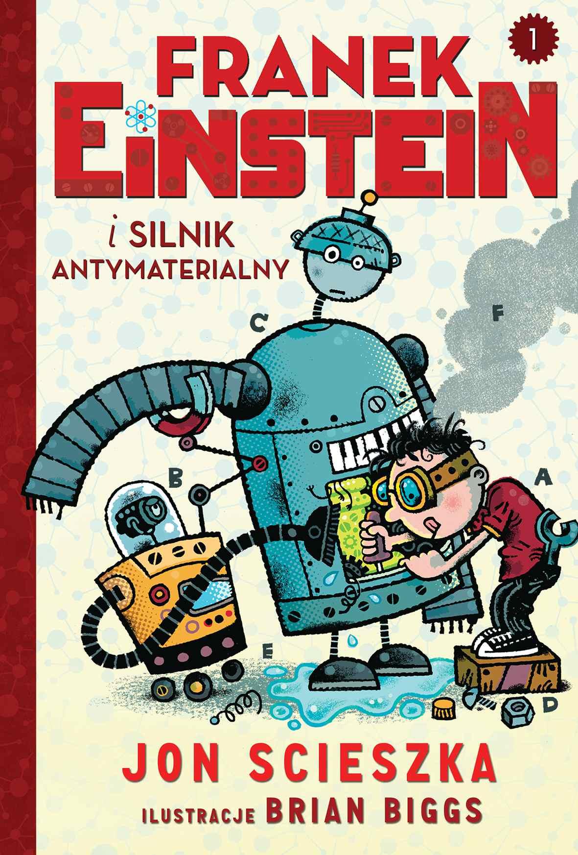 Franek Einstein i silnik antymaterialny - Ebook (Książka EPUB) do pobrania w formacie EPUB