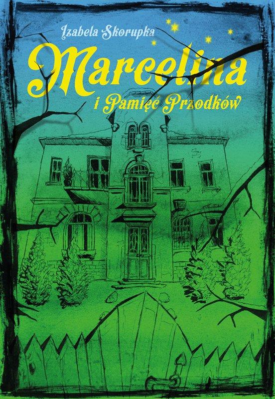 Marcelina i pamięć przodków - Ebook (Książka EPUB) do pobrania w formacie EPUB