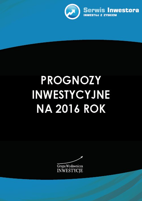 Prognozy inwestycyjne na 2016 rok - Ebook (Książka PDF) do pobrania w formacie PDF