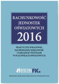 Rachunkowość jednostek oświatowych 2016 - Ebook (Książka EPUB) do pobrania w formacie EPUB