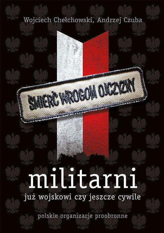 Militarni. Już wojskowi czy jeszcze cywile - Ebook (Książka EPUB) do pobrania w formacie EPUB