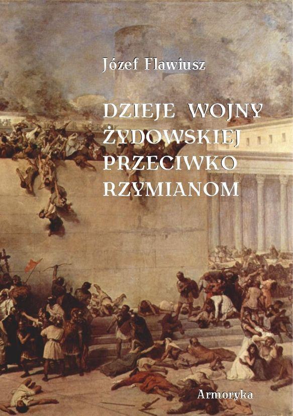 Dzieje wojny żydowskiej przeciwko Rzymianom - Ebook (Książka PDF) do pobrania w formacie PDF