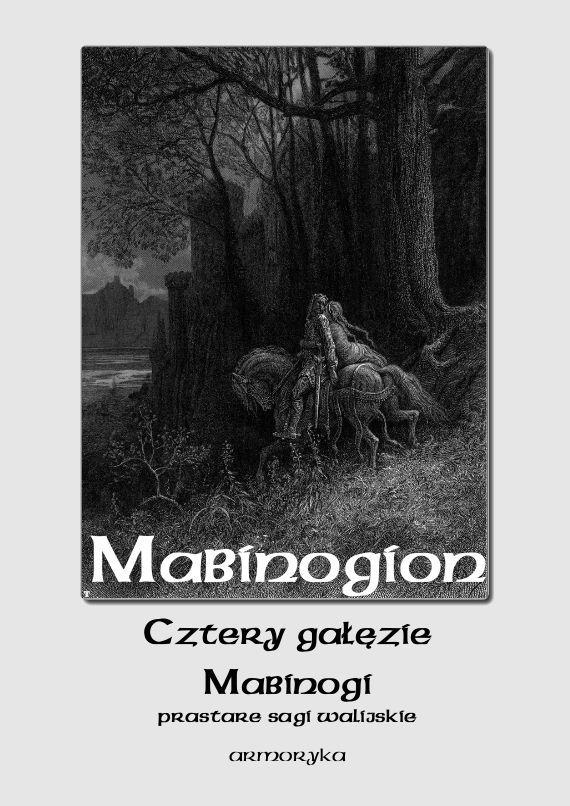 Mabinogion. Cztery gałęzie mabinogi - Ebook (Książka PDF) do pobrania w formacie PDF