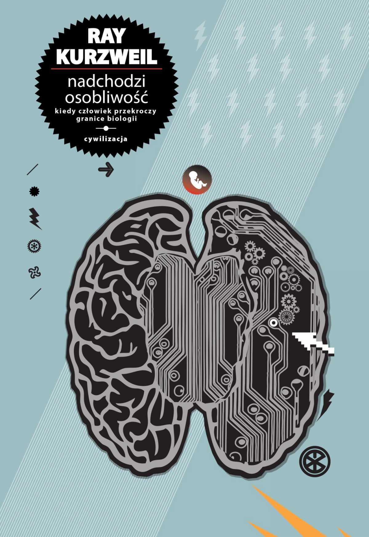 Nadchodzi Osobliwość - Ebook (Książka PDF) do pobrania w formacie PDF