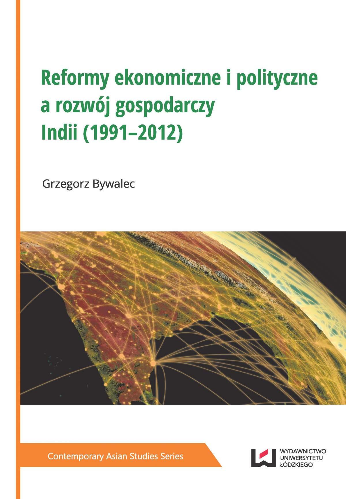 Reformy ekonomiczne i polityczne a rozwój gospodarczy Indii (1991–2012) - Ebook (Książka PDF) do pobrania w formacie PDF