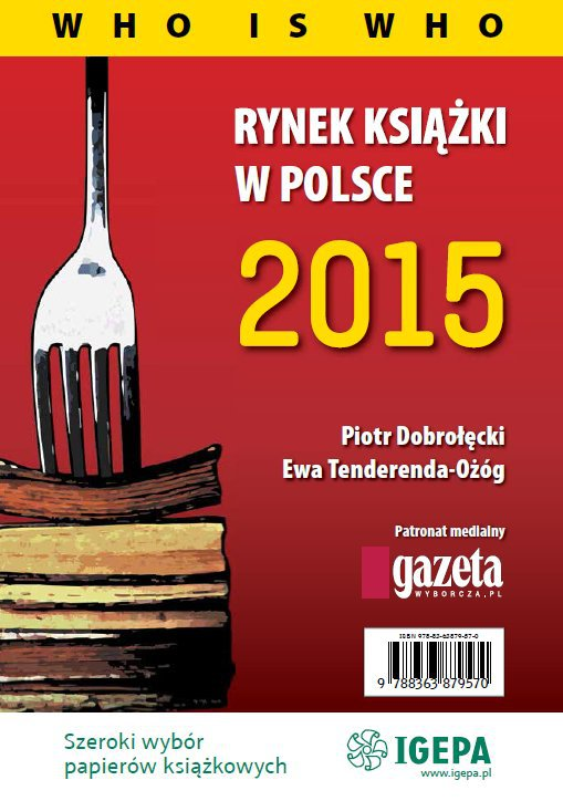 Rynek książki w Polsce 2015. Who is who - Ebook (Książka PDF) do pobrania w formacie PDF