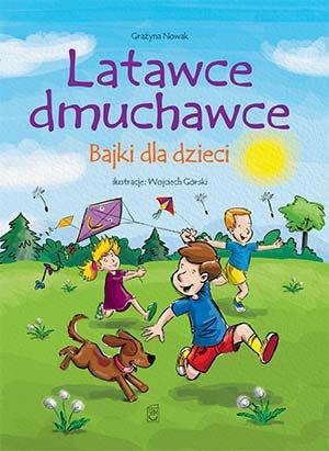 Latawce dmuchawce. Bajki dla dzieci - Ebook (Książka PDF) do pobrania w formacie PDF