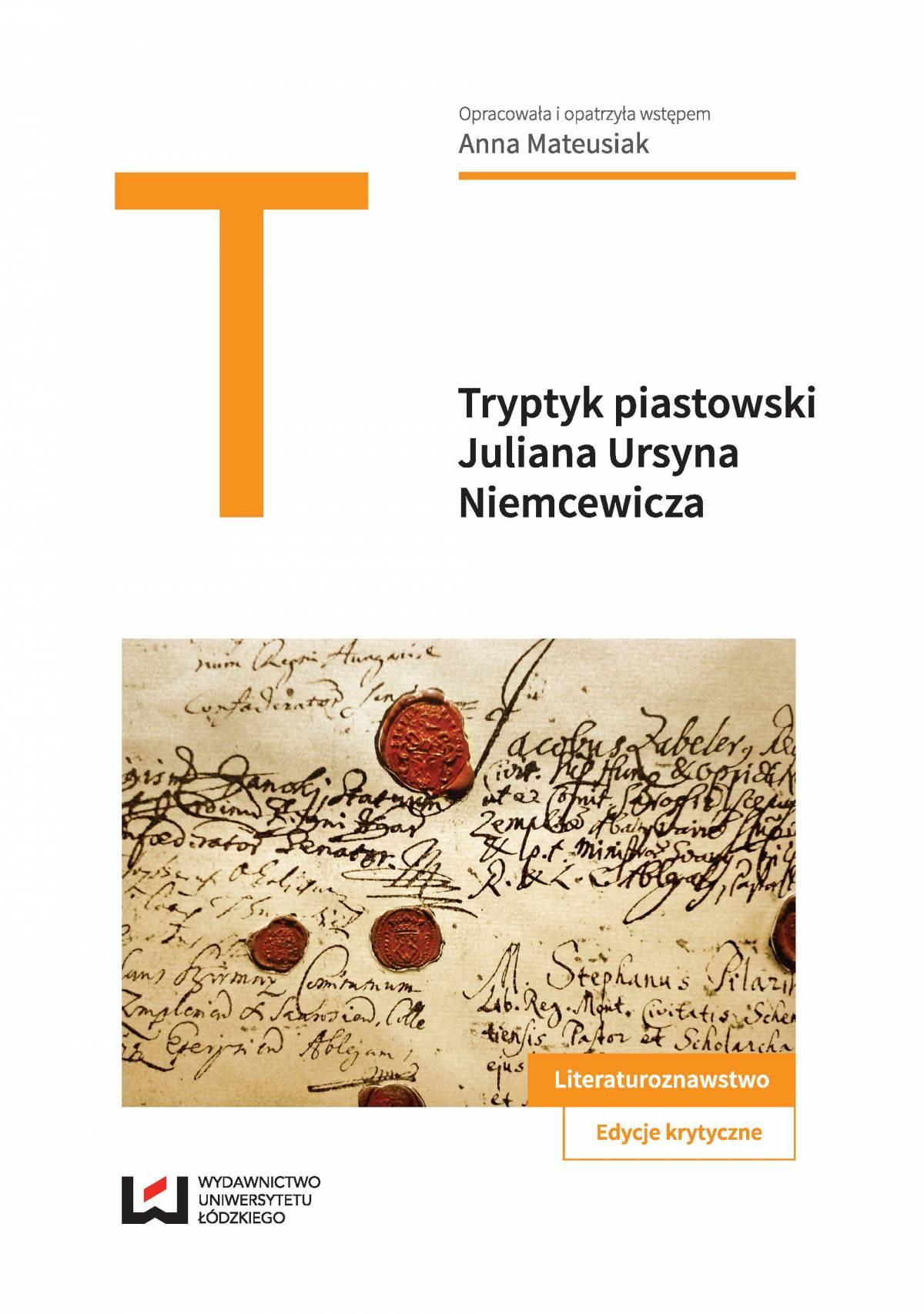 """Tryptyk piastowski: """"Kazimierz Wielki"""", """"Jadwiga, królowa polska"""", """"Piast"""" Juliana Ursyna Niemcewicza - Ebook (Książka PDF) do pobrania w formacie PDF"""