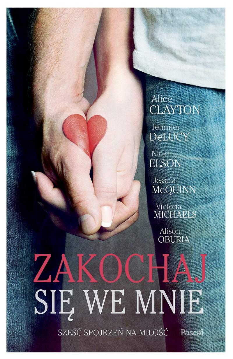 Zakochaj się we mnie - Ebook (Książka na Kindle) do pobrania w formacie MOBI