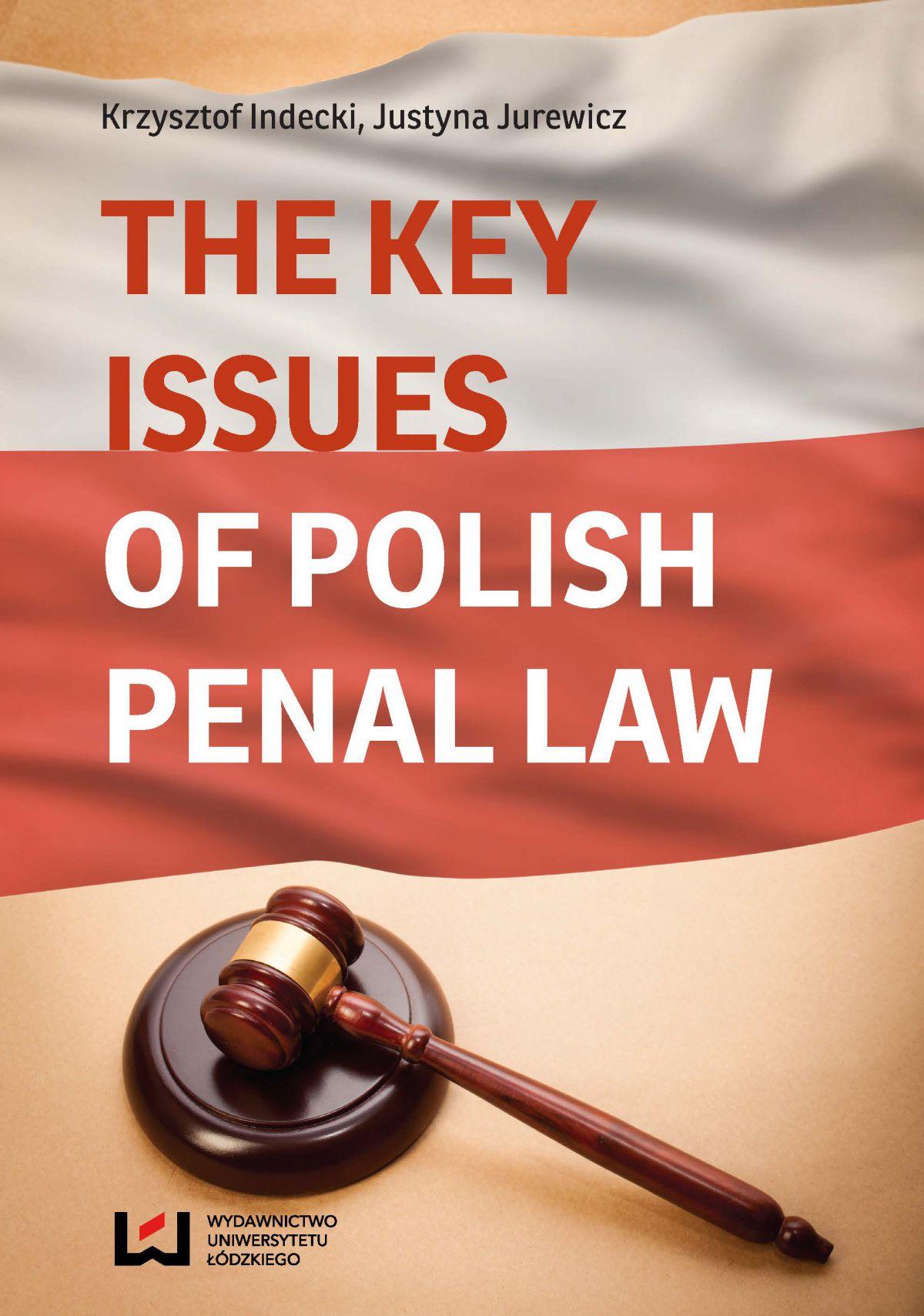The Key Issues of Polish Penal Law - Ebook (Książka PDF) do pobrania w formacie PDF
