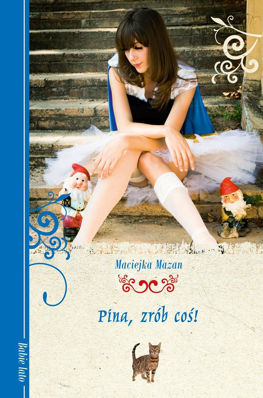 Pina, zrób coś! - Ebook (Książka EPUB) do pobrania w formacie EPUB