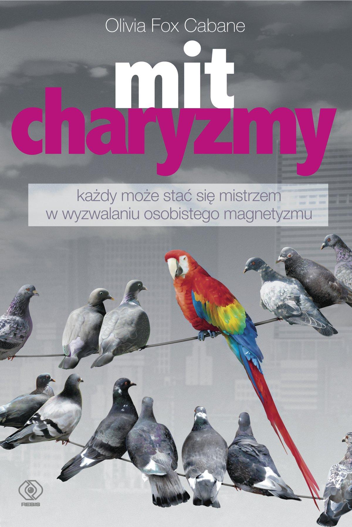 Mit charyzmy - Ebook (Książka EPUB) do pobrania w formacie EPUB
