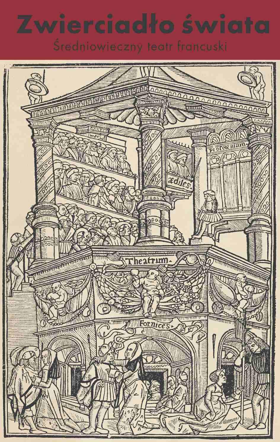 Zwierciadło świata. Średniowieczny teatr francuski - Ebook (Książka na Kindle) do pobrania w formacie MOBI