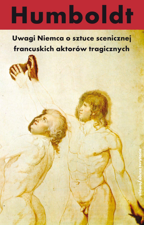 Uwagi Niemca o sztuce scenicznej francuskich aktorów tragicznych - Ebook (Książka EPUB) do pobrania w formacie EPUB