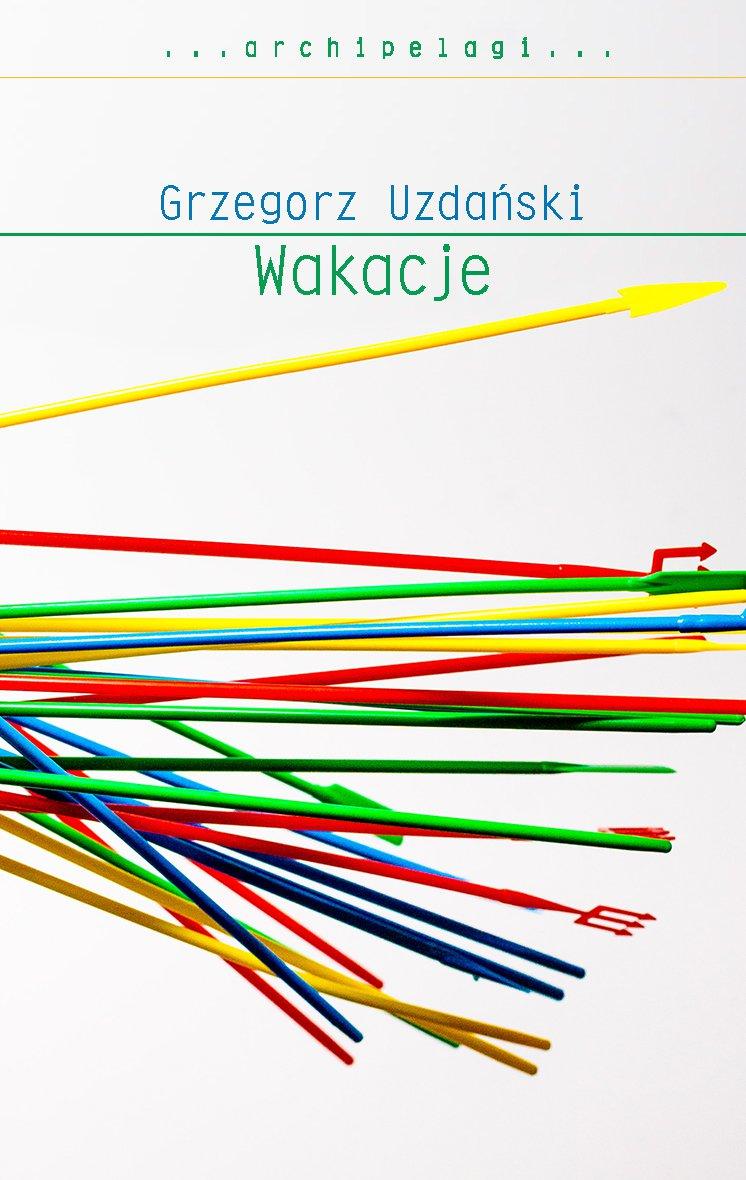 Wakacje - Ebook (Książka na Kindle) do pobrania w formacie MOBI