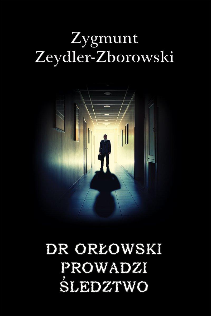 Dr Orłowski prowadzi śledztwo - Ebook (Książka EPUB) do pobrania w formacie EPUB