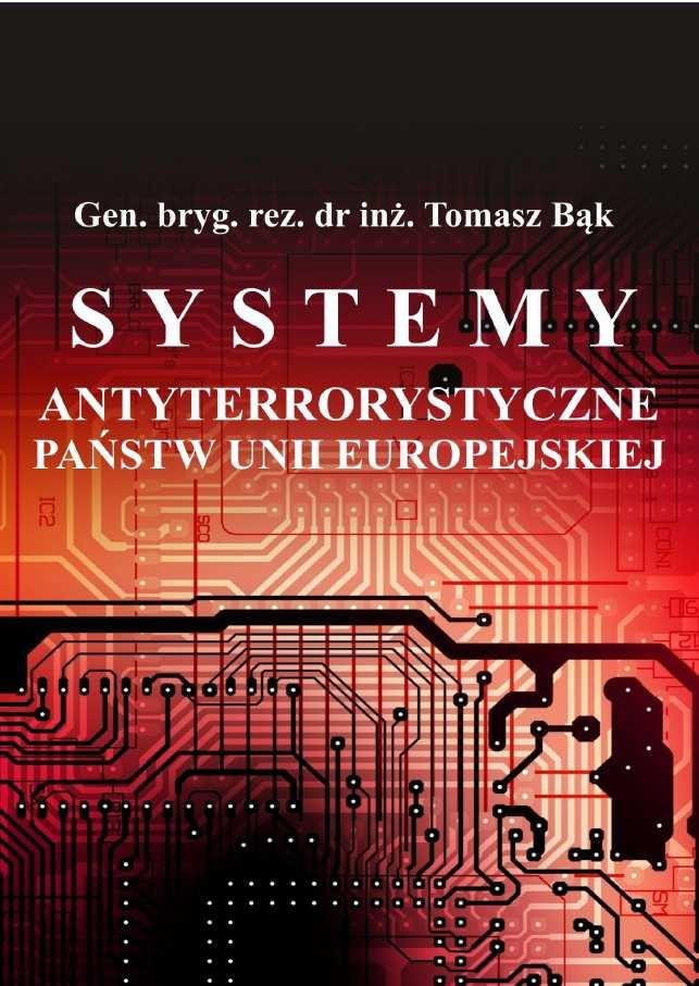 Systemy antyterrorystyczne państw Unii Europejskiej - Ebook (Książka PDF) do pobrania w formacie PDF