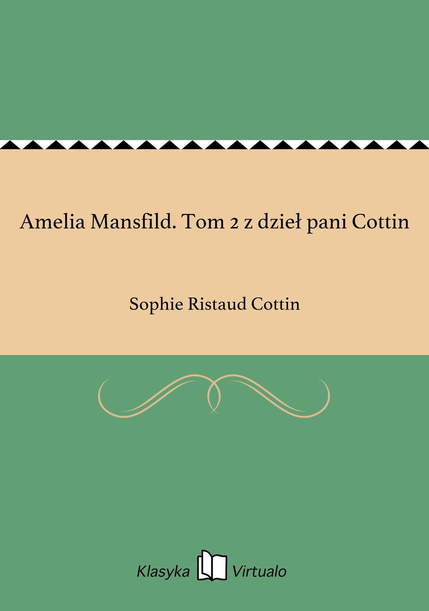 Amelia Mansfild. Tom 2 z dzieł pani Cottin - Ebook (Książka na Kindle) do pobrania w formacie MOBI