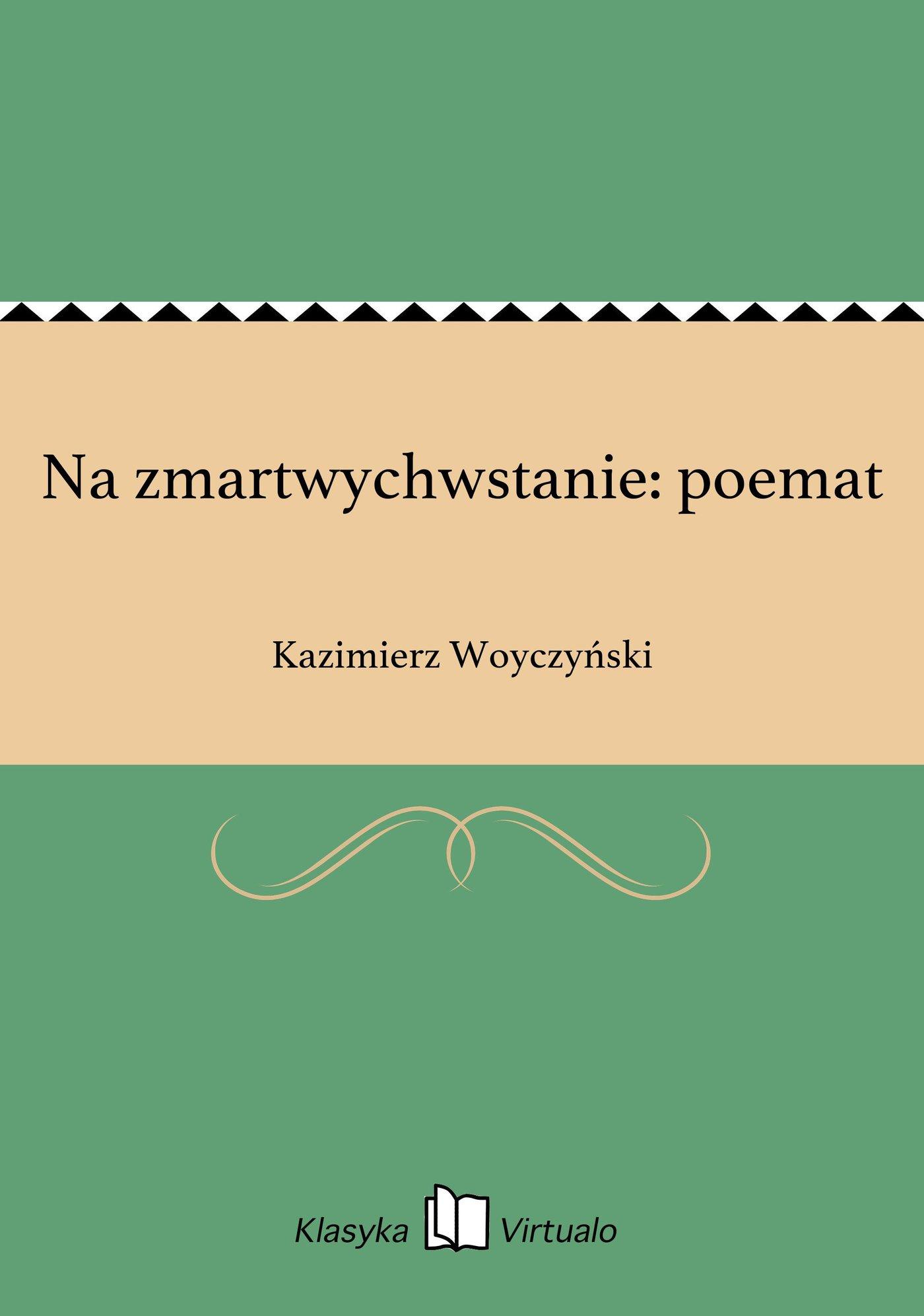 Na zmartwychwstanie: poemat - Ebook (Książka na Kindle) do pobrania w formacie MOBI