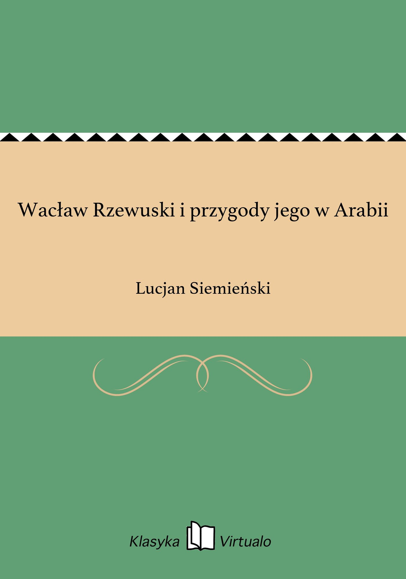Wacław Rzewuski i przygody jego w Arabii - Ebook (Książka na Kindle) do pobrania w formacie MOBI