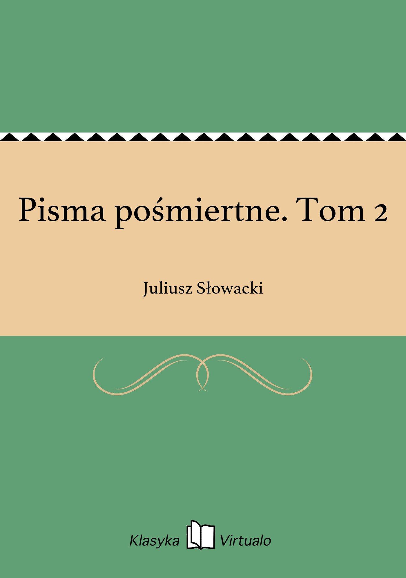 Pisma pośmiertne. Tom 2 - Ebook (Książka na Kindle) do pobrania w formacie MOBI