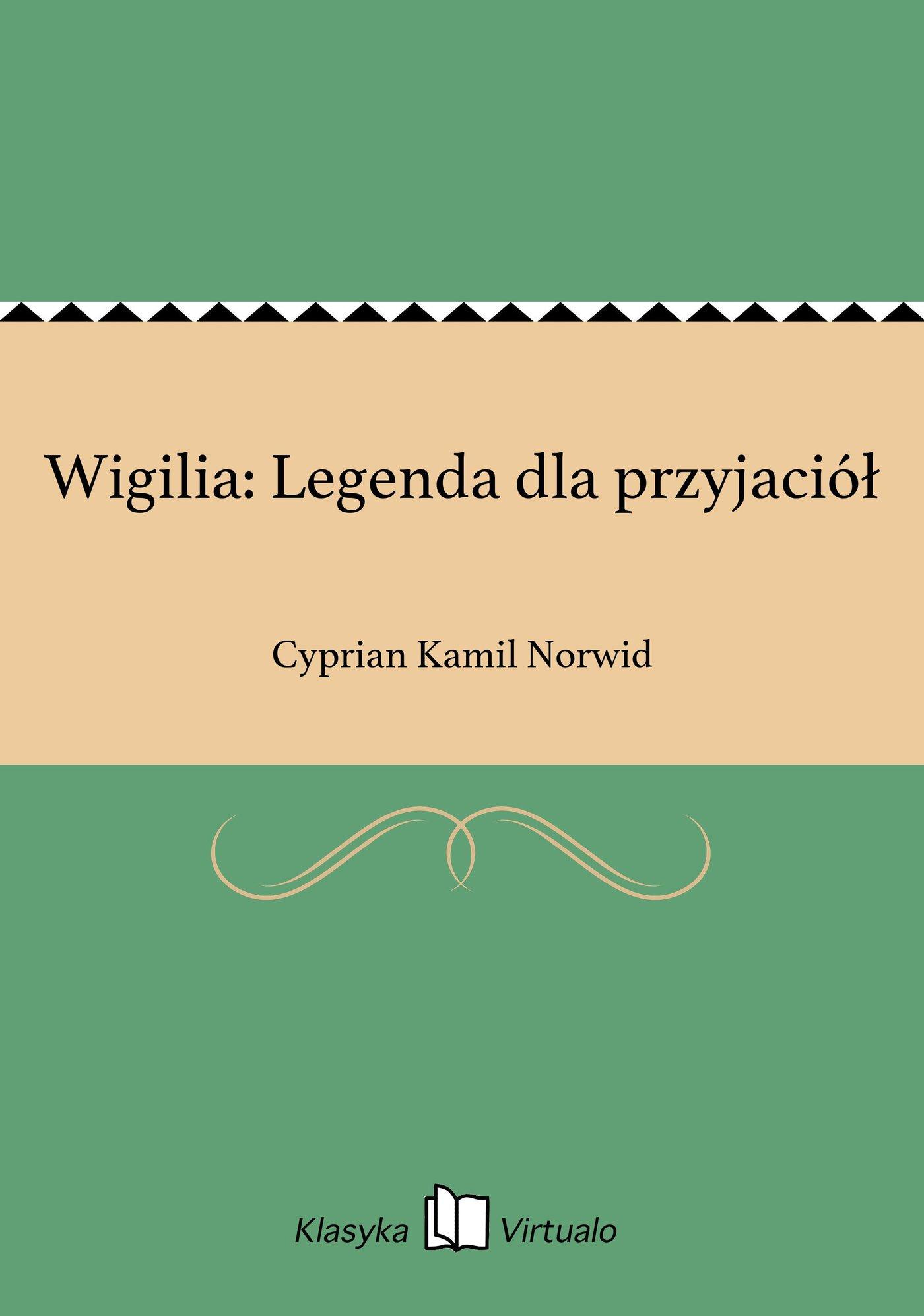 Wigilia: Legenda dla przyjaciół - Ebook (Książka na Kindle) do pobrania w formacie MOBI