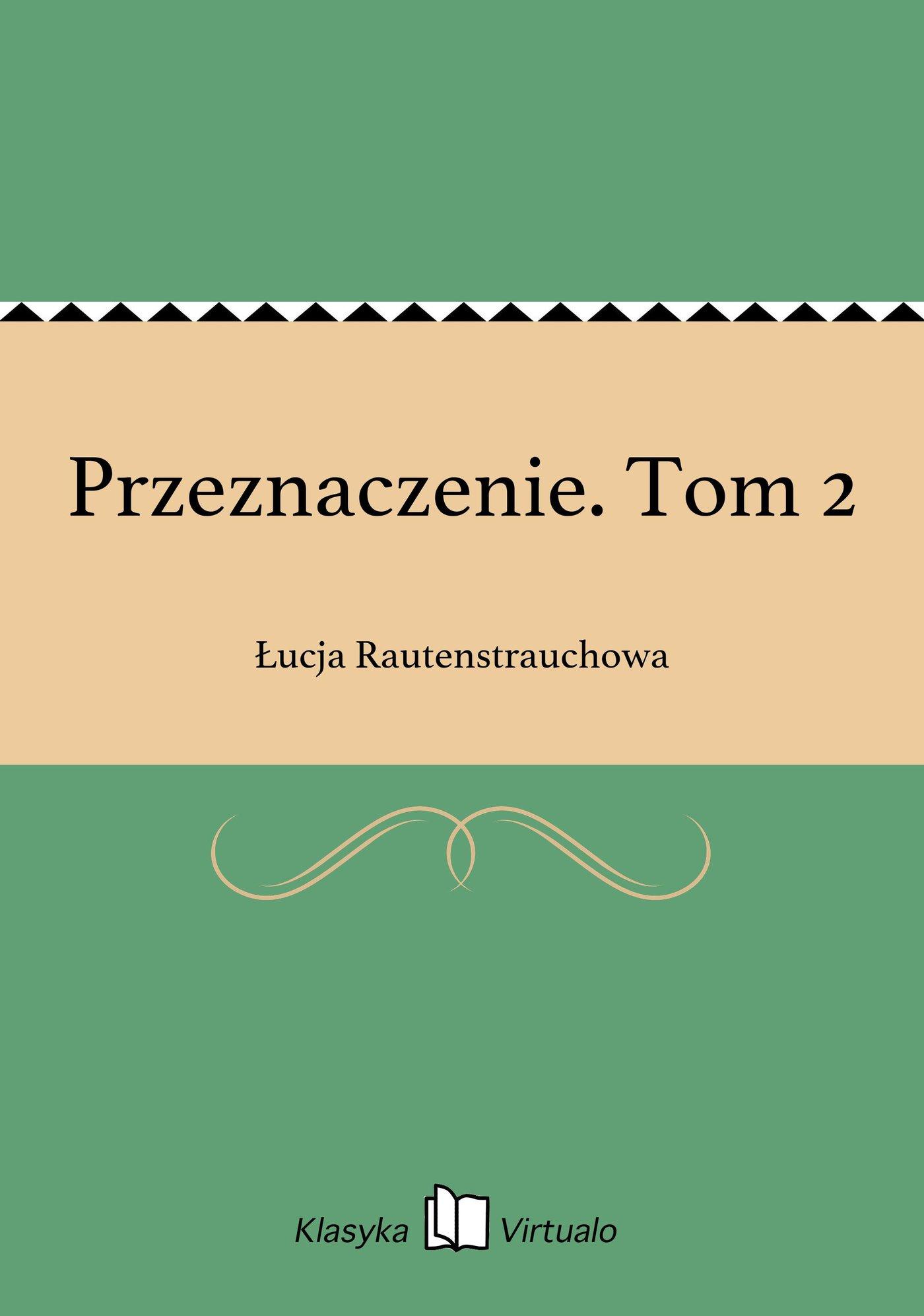 Przeznaczenie. Tom 2 - Ebook (Książka na Kindle) do pobrania w formacie MOBI