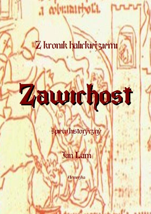 Z kronik Ziemi Halickiej. Zawichost. Śpiew historyczny - Ebook (Książka PDF) do pobrania w formacie PDF