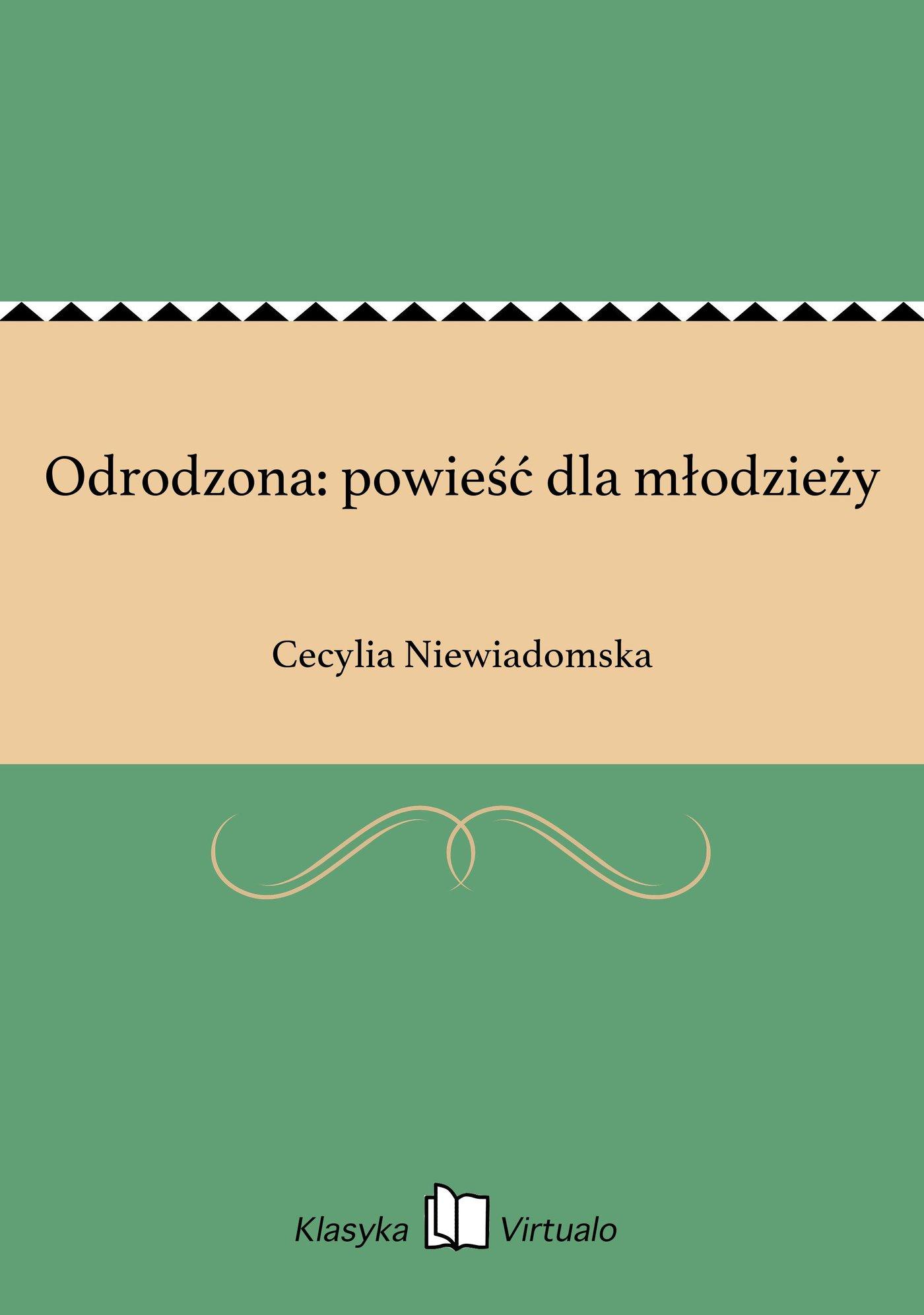 Odrodzona: powieść dla młodzieży - Ebook (Książka na Kindle) do pobrania w formacie MOBI