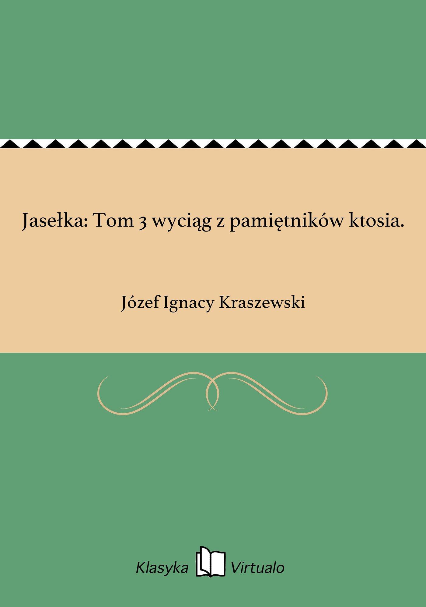 Jasełka: Tom 3 wyciąg z pamiętników ktosia. - Ebook (Książka na Kindle) do pobrania w formacie MOBI