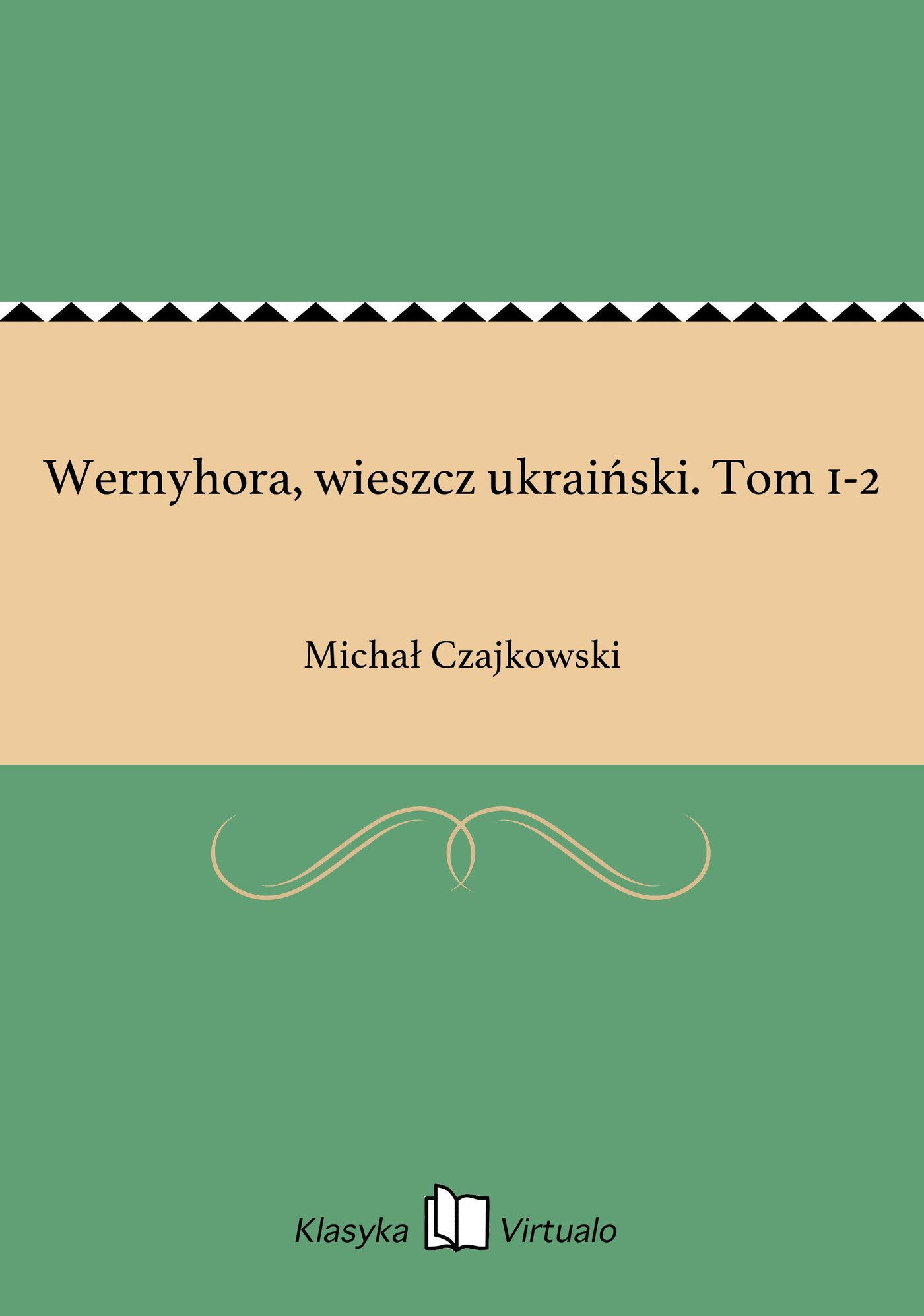 Wernyhora, wieszcz ukraiński. Tom 1-2 - Ebook (Książka na Kindle) do pobrania w formacie MOBI